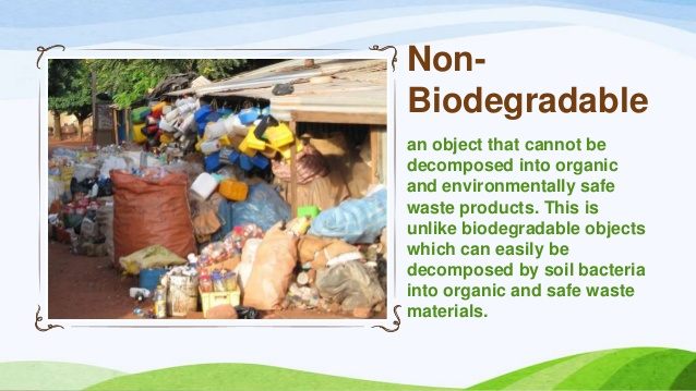 non-biodegradable waste